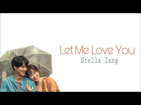 Stella Jang - Let Me Love You Lyrics - Temperature Of Love Ost Part. 5