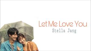Stella Jang - Let Me Love You Lyrics - Temperature Of Love Ost Part. 5