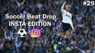 Soccer Beat Drop Vines #29 (Instagram Edition) - SoccerKingTV