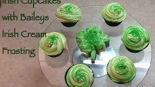 Irish Cupcakes With Baileys Irish Cream Frosting Cheekyricho Tutorial