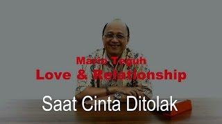 Video Saat Cinta Ditolak - Mario Teguh Love & Relationship download MP3, 3GP, MP4, WEBM, AVI, FLV Oktober 2017