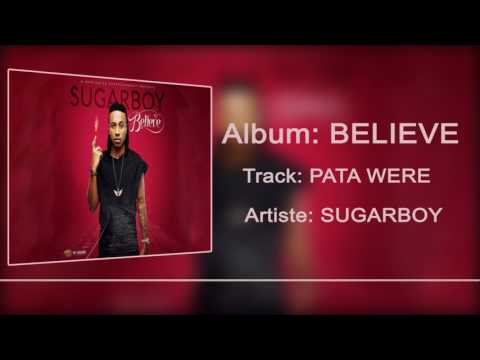 Sugarboy - Pata Were  [Official Audio]