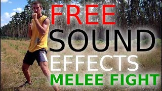 100% Free Melee Fight Sounds (punches,swishes,falls...)