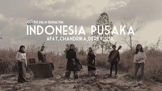Download lagu INDONESIA PUSAKA AFAT feat Chandrika Derby Sisil MP3