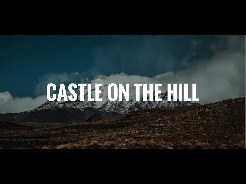 [Lirik Lagu] Ed Sheeran - Castle On The Hill (Acoustic) Cover