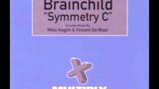 Brainchild - Symmetry C (Vincent De Moor Remix)