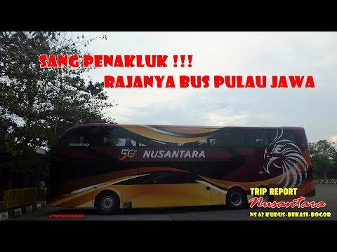 MESIN TERCEPAT YANG PERNAH ADA !!! Trip Report Nusantara NS 62 Double Decker Kudus-Bekasi