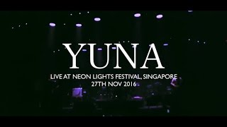 Yuna Live at Neon Lights Festival 2016 Singapore Almost Full Set