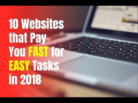 10 Websites that Pay You Fast for Easy Tasks in 2018