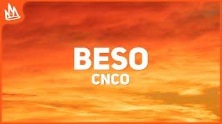 CNCO - Beso (Letra)