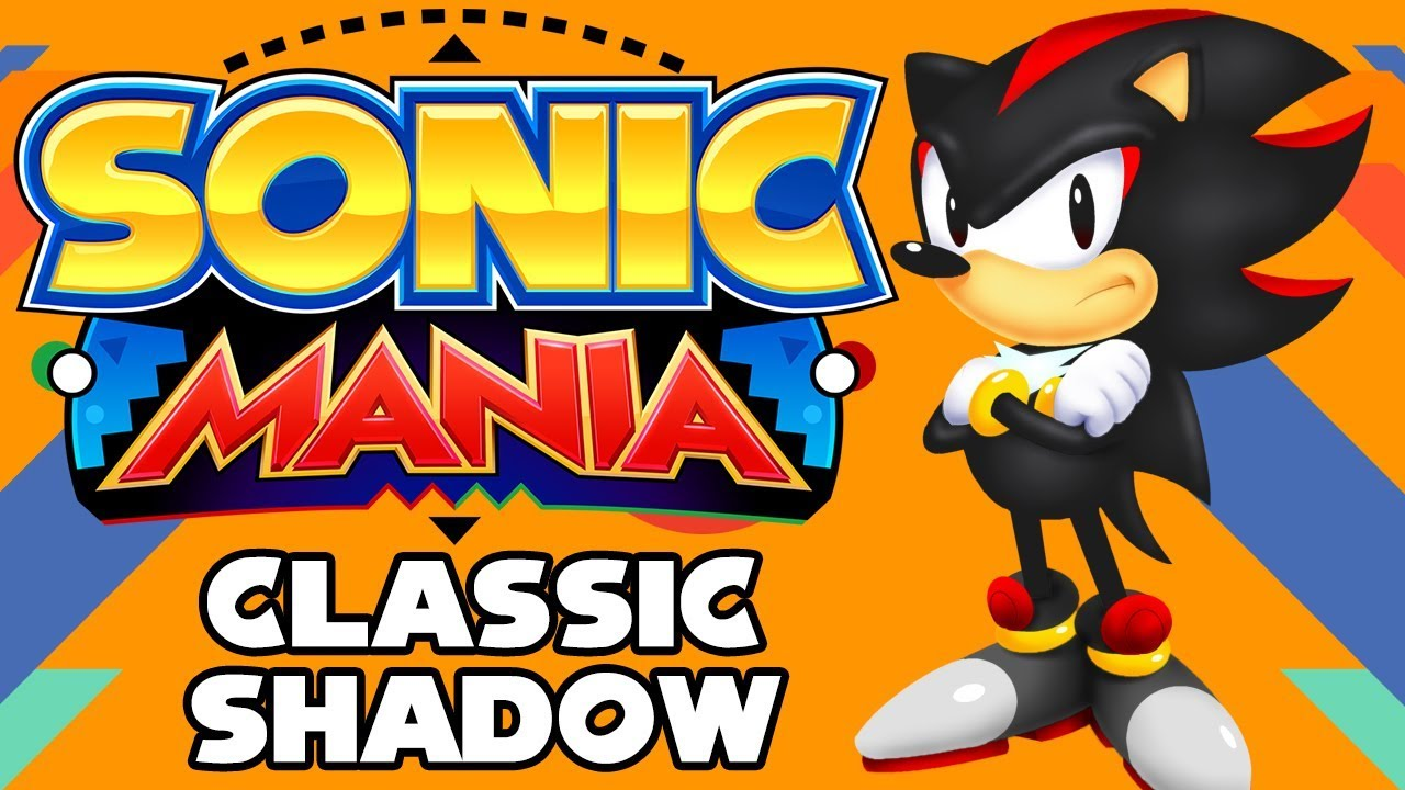 Classic Shadow in Sonic Mania
