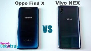 Oppo Find X vs Vivo NEX SpeedTest and Camera Comparison