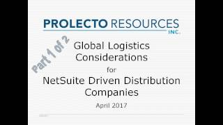 Prolecto: Part 1: NetSuite Global Logistics for NetSuite Distribution Companies 20170408