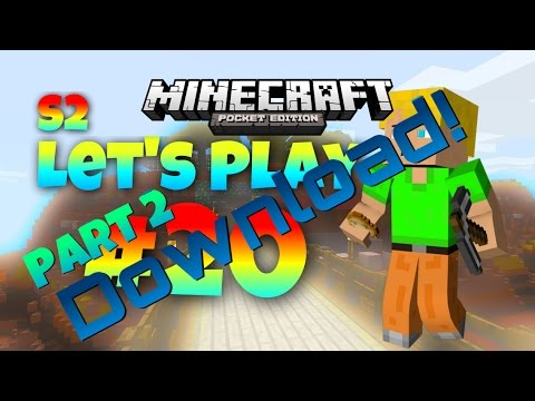 [0.10.4] Let's Play MCPE S2 #20 (Episode 73): Part 2, Download! - Smash that LIKE for me and SUBSCRIBE!
