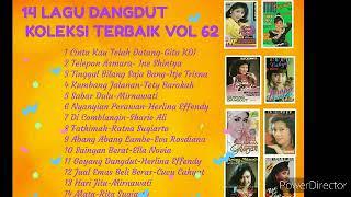 Download 14 LAGU DANGDUT KOLEKSI TERBAIK VOL 62