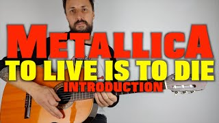 To Live Is To Die Guitar Lesson by Metallica Intro