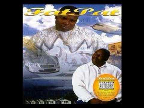 Fat Pat- Body Rock