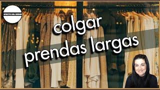 TRUCO COLGAR PRENDAS LARGAS   Efecto del Orden   armario