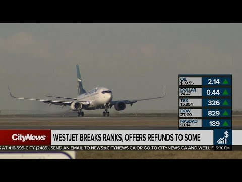 Business report: Westjet offers refunds to some travellers