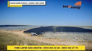 Time lapse - Konar Enerji Konya / Çumra GES