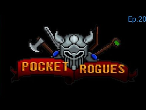 Pocket Rogues Ep.20 | Ahh I Did It? Yay?