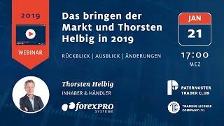 21.01.2019 Das bringen der Markt und Thorsten Helbig in 2019 (Öffentliches Webinar)