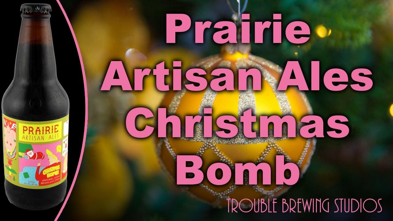Prairie Artisan Ales Christmas Bomb! (2016) - Christmas 2016 Part ...