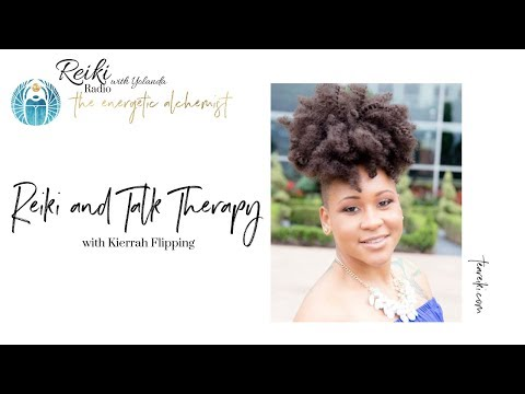 Reiki and Talk Therapy, with Kierrah Flipping