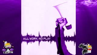 Public Announcement - All Work, No Play (Chopped & Screwed By DJ Soup)