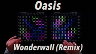 Oasis - Wonderwall Launchpad Cover (Arcando &amp Lux Holm Remix) Collab with Evasion