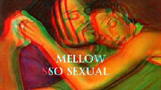SO SEXUAL MELLOW BEAT