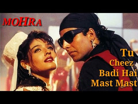 Download Tu Cheez Badi Hai Mast Mast - Full HD Video song - MOHRA - Akshay Kumar & Ravina Tandon,90s Superhit