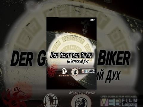 Der Geist der Biker/ The Spirit of the Bikers
