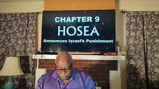 Wednesday Night Bible Study: Hosea 9 Hosea Announces Israel's Punishment