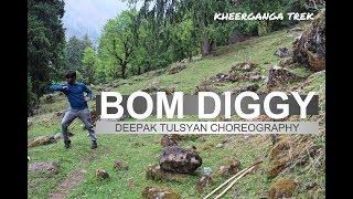 Kheerganga Trek, Kasol | Bom diggy Dance Video | Deepak Tulsyan Dance Choreography
