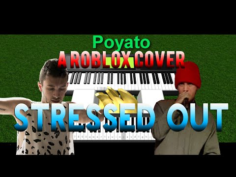 [Roblox Piano Cover] Stressed Out   Twenty One Pilots   HD