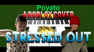 [Roblox Piano Cover] Stressed Out | Twenty One Pilots | HD
