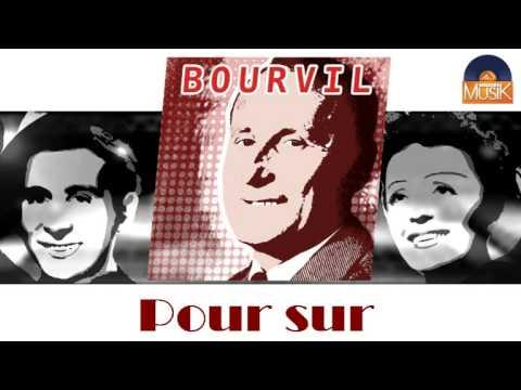 Bourvil - Pour Sur (HD) Officiel Seniors Musik