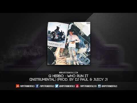 G Herbo - Who Run It [Instrumental] (Prod. By DJ Paul & Juicy J) + DL via @Hipstrumentals