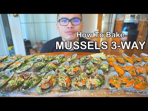 How to Bake MUSSELS- 3 WAY