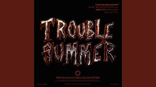 Play TROUBLE SUMMER