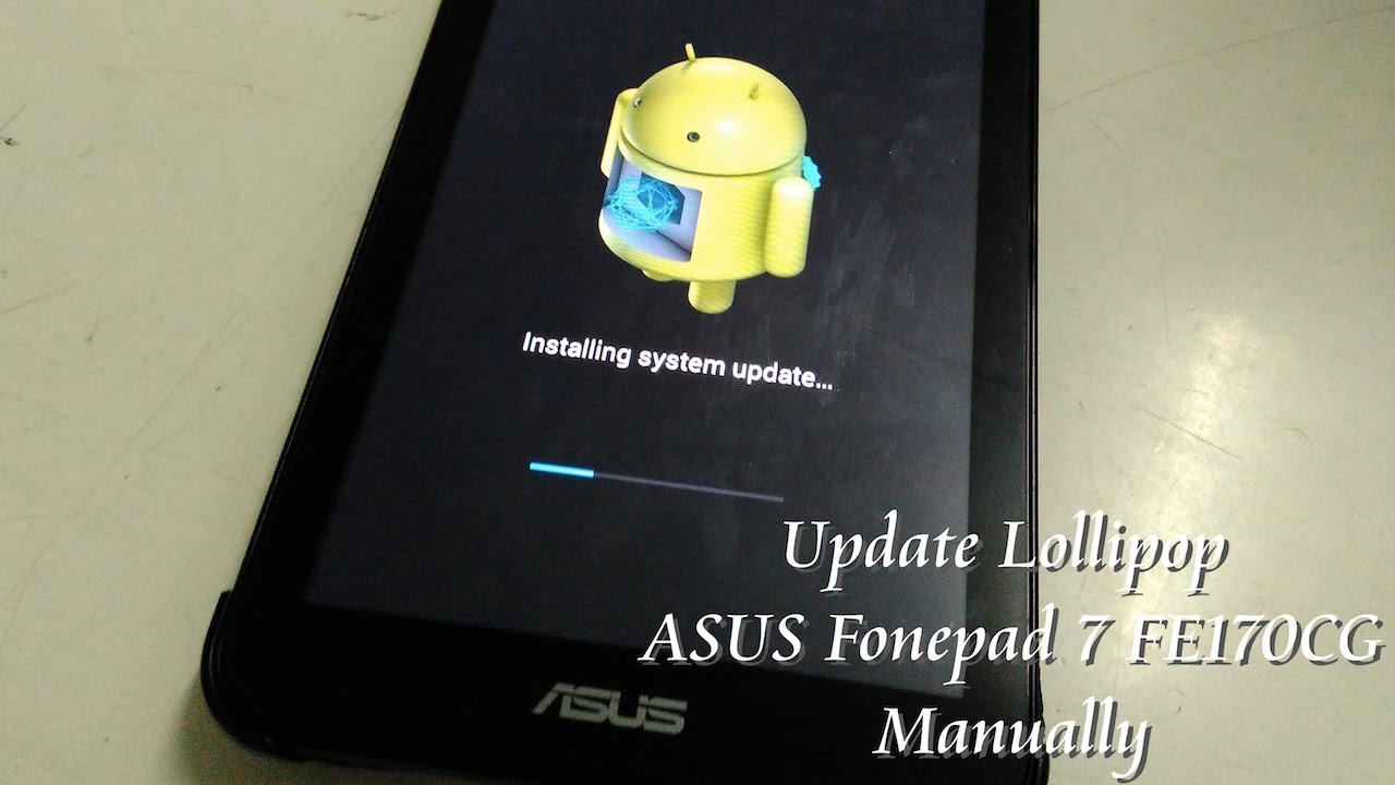 How to update ASUS Fonepad 7 to Lollipop