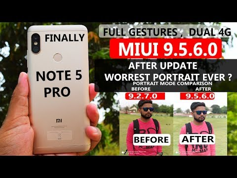 Redmi Note 5 Pro - MiUi 9.5.6.0 Update #Portrait Mode#Dual 4g#Full gestures