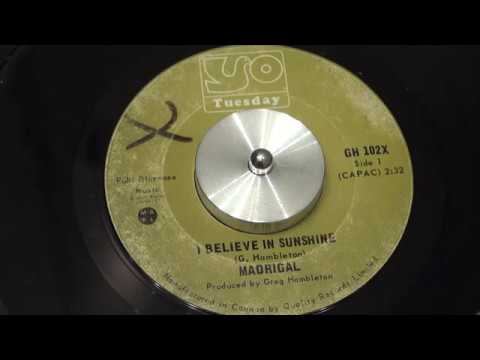 MADRIGAL - I Believe In Sunshine - 1970 - TUESDAY