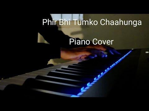 Phir Bhi Tumko Chaahunga   Half Girlfriend   Piano Cover By Aakash   Audio Wing