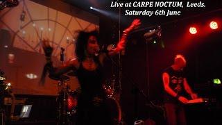 The WEBB Live @ Carpe Noctum  Leeds 6th june 2015 (full gig)