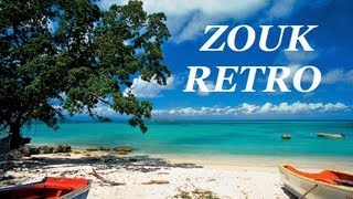 100% ZOUK RETRO MIX 2013-2014 [HQ] BY DJ LACROIX(PLUS DE 30 MORCEAUX) / KASSAV / HARRY DIBOULA/ DAVID