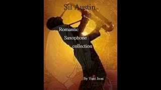 Repeat youtube video Sil Austin-Romantic Saxophone Collection