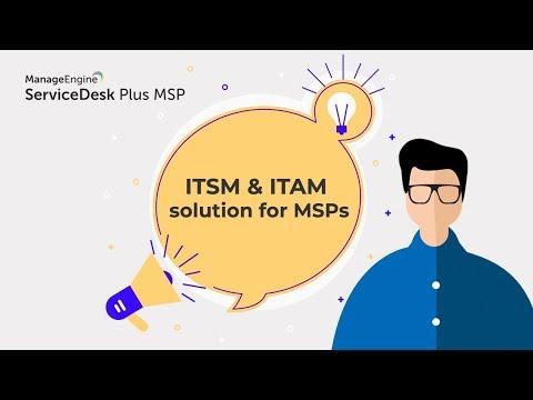 MSP help desk software | Service desk for managed service providers – ITSM & ITAM solution