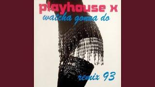 Watcha Gonna Do (Radio Mix 93